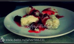 Ленивые вареники из творога с вишнёвым соусом – рецепт пошаговый с фото