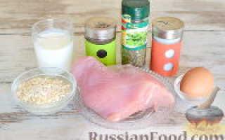 Куриное филе в овсяной панировке – рецепт пошаговый с фото